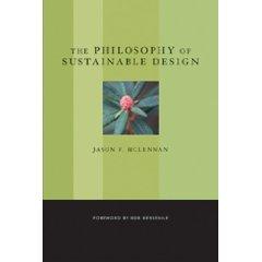 """""""Philosophy of Sustainable Design,"""" Jason F. McClennan"""